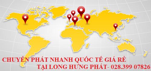 Chuyển phát nhanh quốc tế giá rẻ tại Long Hưng Phát express
